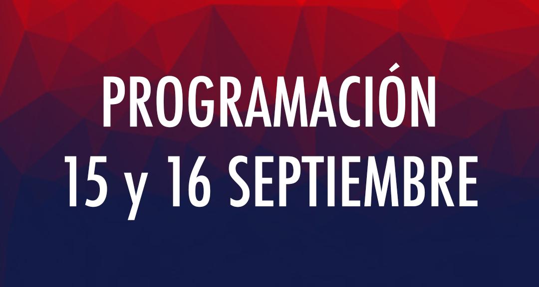 Programación 15 y 16 septiembre